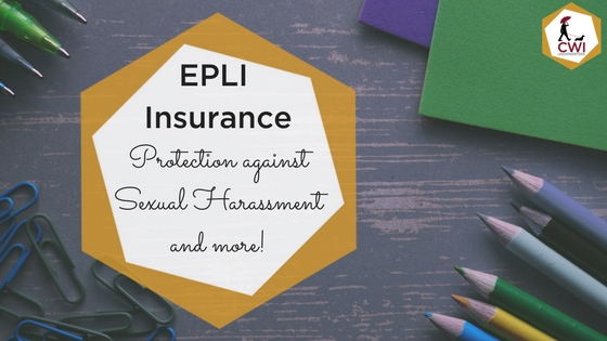 EPLI Insurance: Protection against sexual harassment and more.