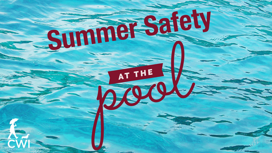 CWI-Summer-Pool-Safety-Tips