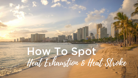 How to spot heat exhaustion